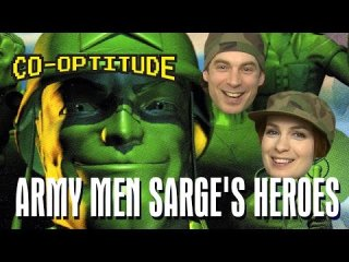 Co-Optitude: Army Men Sarge's Heroes Let's Play: Co-Optitude Ep 60