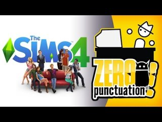 Zero Punctuation: The Sims 4 - Player First!