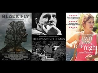 Your Movie Sucks: Quickie: Black Fly, Trespassing Bergman, Two Days, One Night (VIFF 2014: Part 2)