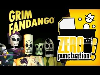 Zero Punctuation: Grim Fandango - Does It Hold Up?