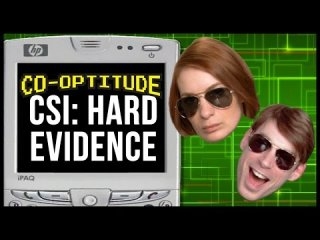 Co-Optitude: CSI: Hard Evidence Let's Play: Co-Optitude