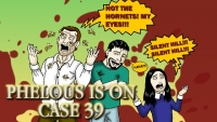 Phelous: Case 39