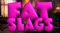 Bad Movie Beatdown: Fat Slags