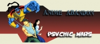 Anime Abandon: Psychic Wars